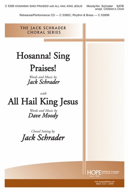Hosanna! Sing Praises! with All Hail King Jesus