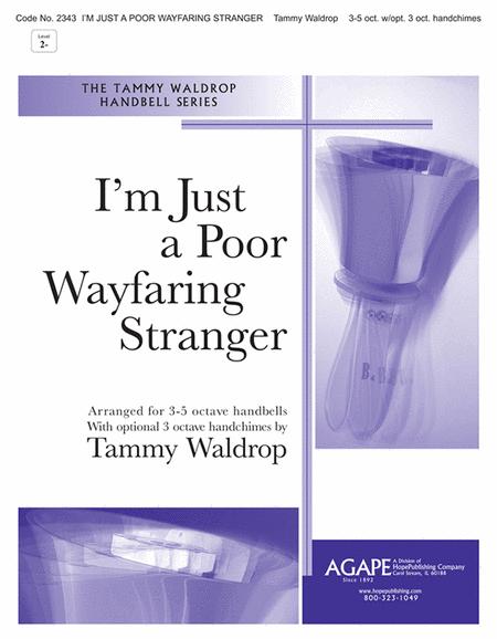 I'm Just A Poor Wayfaring Stranger