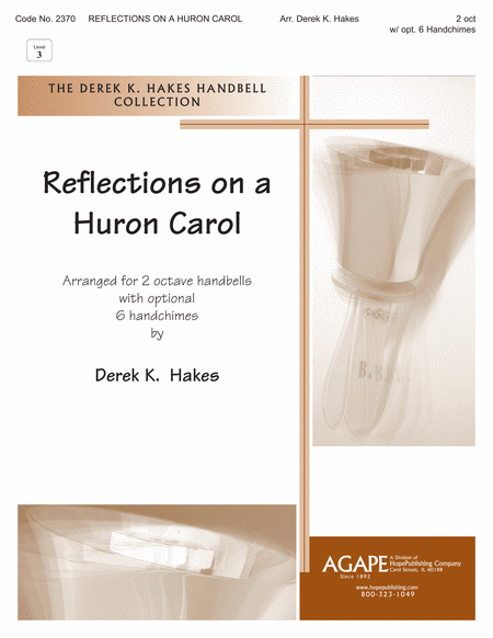 Reflections on a Huron Carol