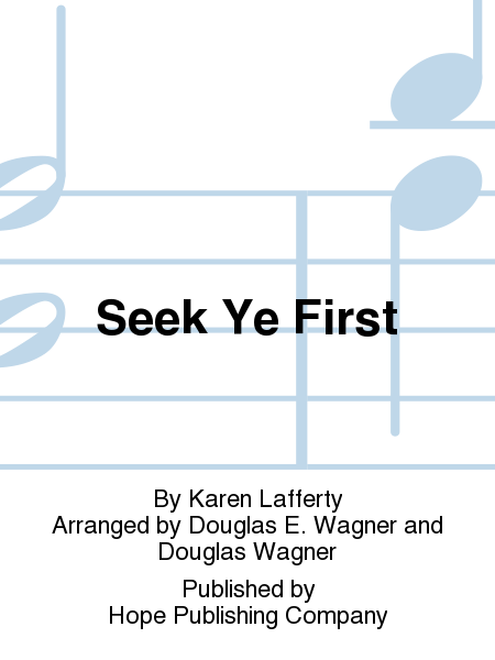 Seek Ye First