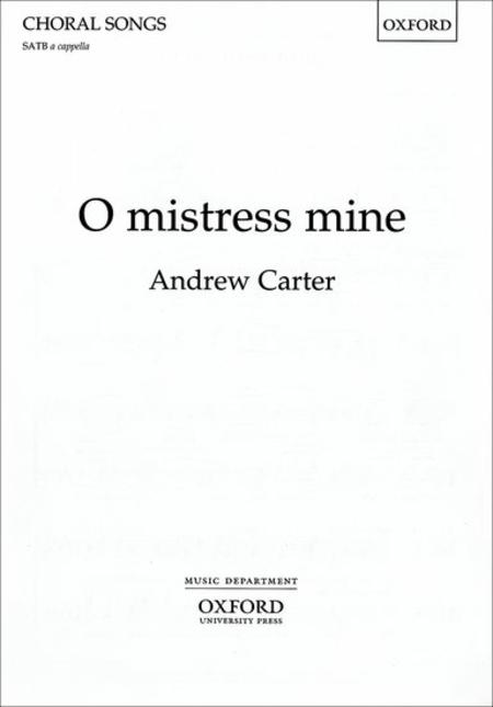 O mistress mine