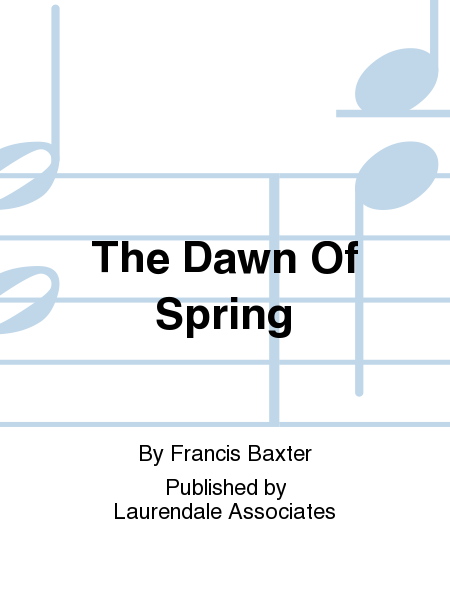 The Dawn Of Spring
