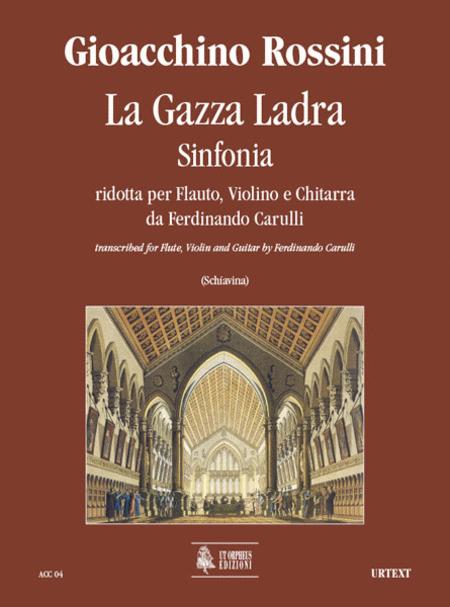 La Gazza Ladra. Sinfonia transcribed by Ferdinando Carulli