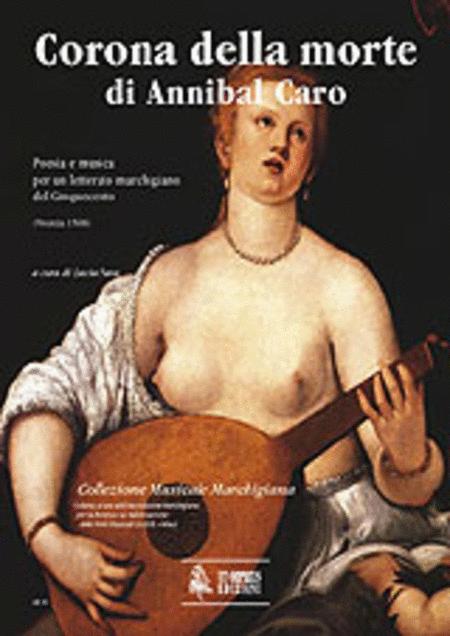 Corona della morte di Annibal Caro. Poesia e musica per un letterato marchigiano del Cinquecento (Venezia 1568)