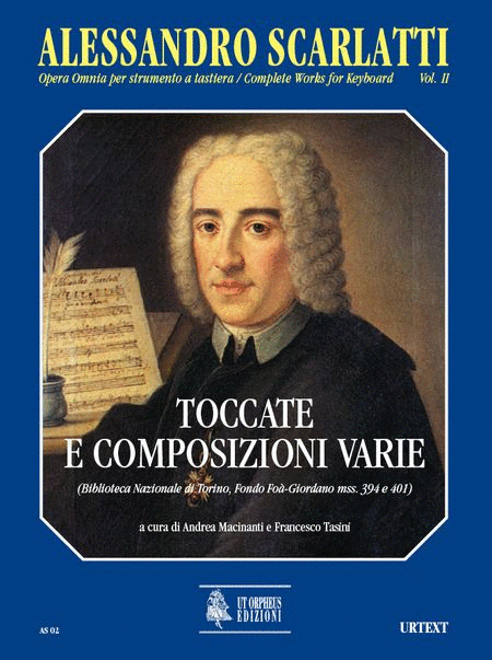 Complete Works for Keyboard. Vol. 2: Toccatas and various compositions (Biblioteca Nazionale di Torino, Fondo Foa-Giordano Mss. 394 and 401)