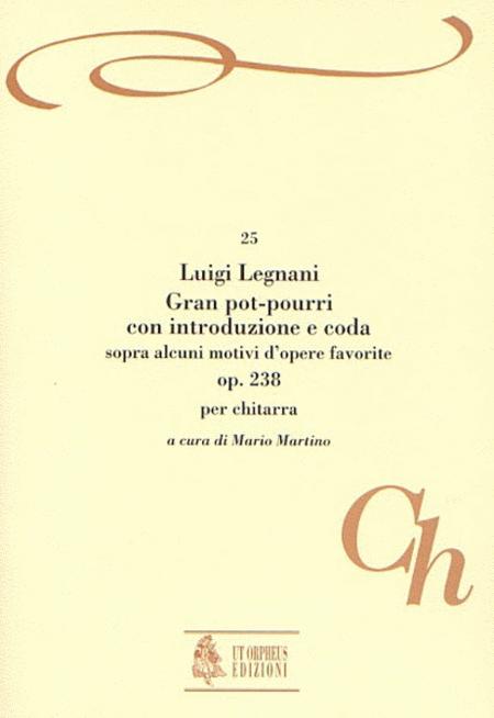 Gran pot-pourri con Introduzione e Coda sopra alcuni motivi d'opere favorite Op. 238