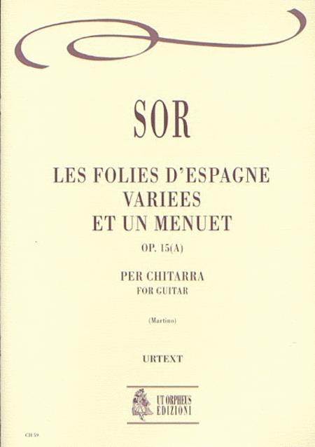 Les Folies d'Espagne variees et un Menuet Op. 15(a)