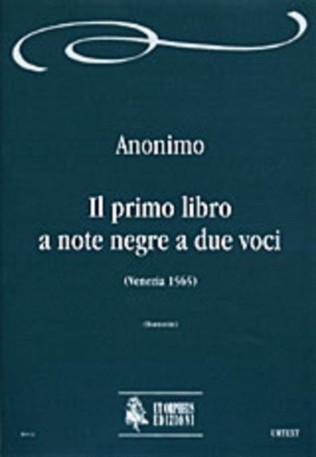 Il primo libro a note negre a due voci (Venezia 1565)