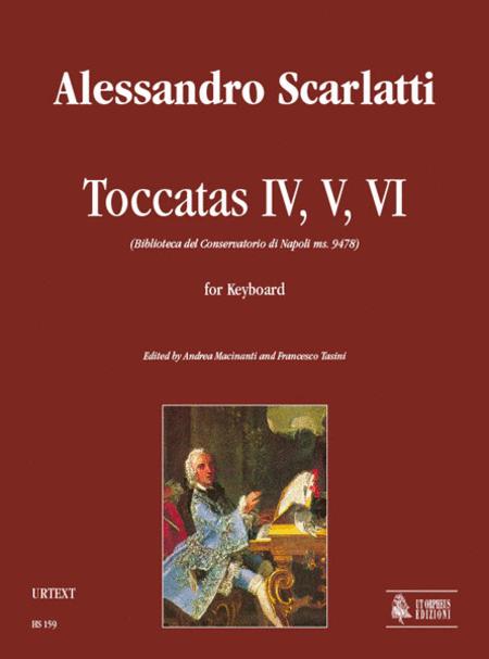 Toccatas IV, V, VI (Biblioteca del Conservatorio di Napoli ms. 9478)