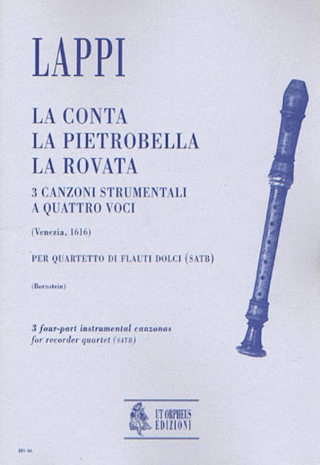 La Conta, La Pietrobella, La Rovata. 3 Instrumental four-part Canzonas (Venezia 1616)