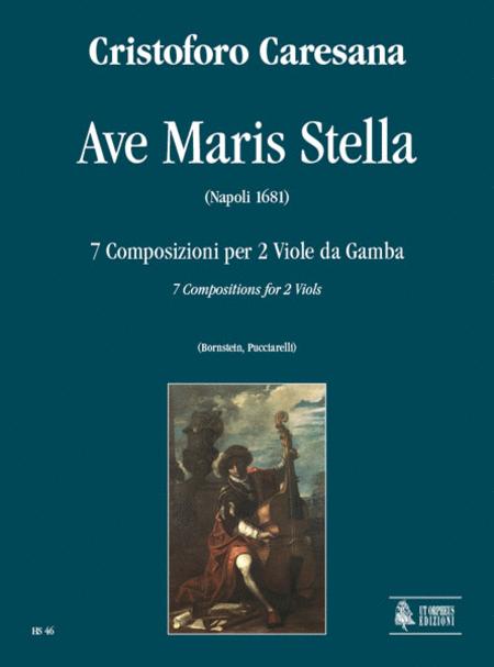 Ave Maris Stella. 7 Compositions (Napoli 1681)