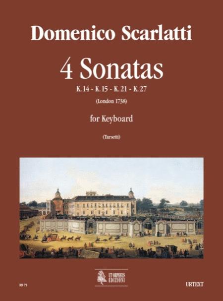 4 Sonatas (K. 14, 15, 21, 27)