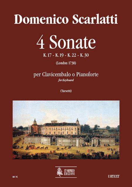 4 Sonatas (K. 17, 19, 22, 30)