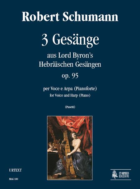 3 Gesange aus Lord Byron's Hebraischen Gesangen Op. 95