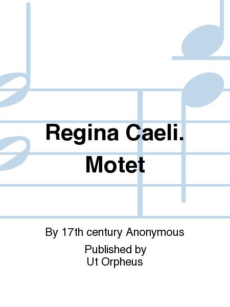 Regina Caeli. Motet