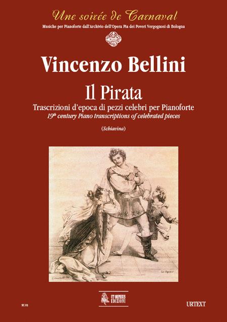 Il Pirata. Early transcriptions of Celebrated Pieces