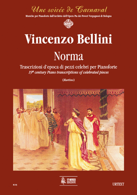 Norma. Early transcriptions of Celebrated Pieces