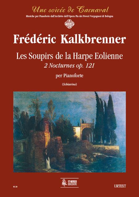 Les Soupirs de la Harpe Eolienne. 2 Nocturnes Op. 121