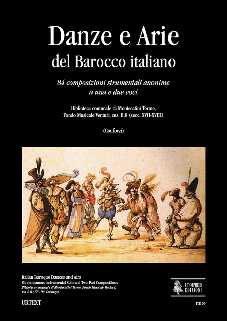 Italian Baroque Dances and Airs. 84 anonymous instrumental Solo and Two-Part Compositions (Biblioteca comunale di Montecatini Terme, Fondo Musicale Venturi, ms. B.8 - 17th-18th Century)