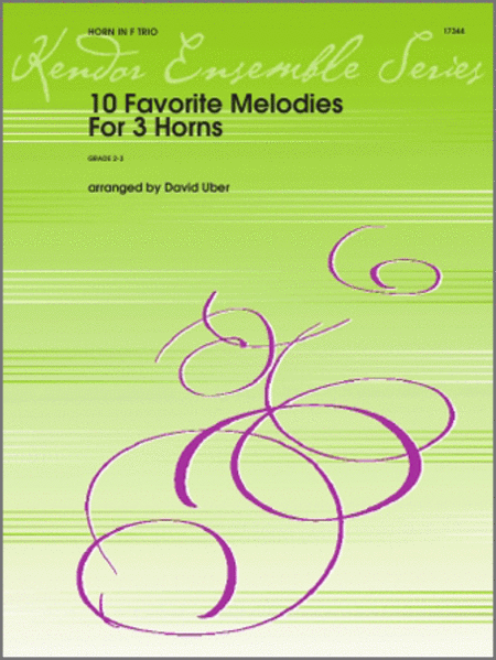 10 Favorite Melodies for 3 Horns