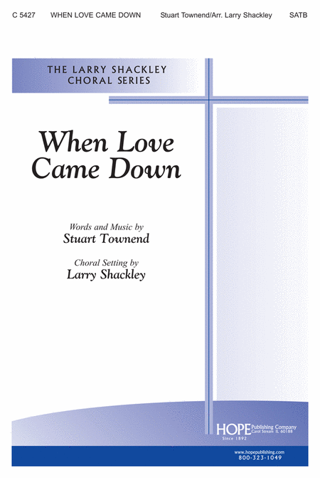 When Love Came Down