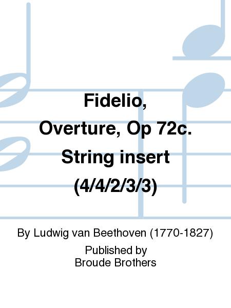 Fidelio, Overture, Op 72c. String insert (4/4/2/3/3)