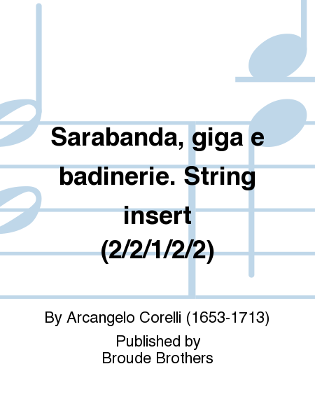 Sarabanda, giga e badinerie. String insert (2/2/1/2/2)