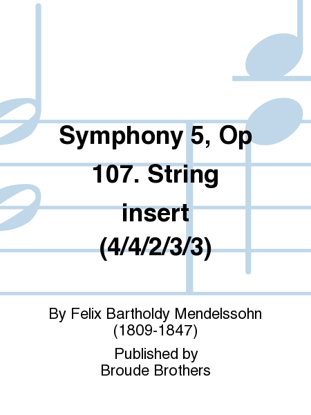 Symphony 5, Op 107. String insert (4/4/2/3/3)