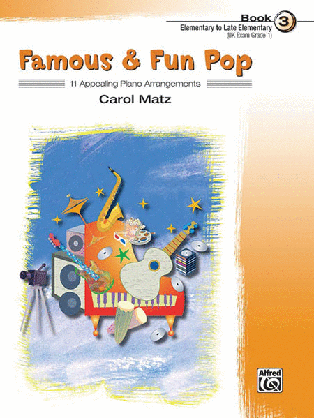 Famous & Fun Pop - Book 3