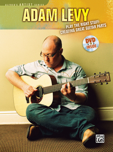 Play the Right Stuff - Creating Great Guitar Parts (Book and DVD)