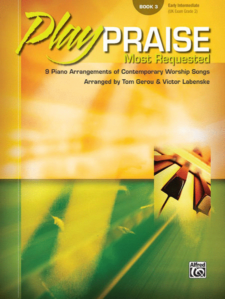 Play Praise: Most Requested - Volume 3