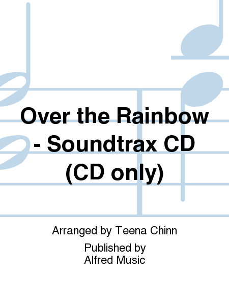 Over the Rainbow - Soundtrax CD (CD only)