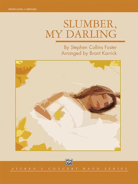 Slumber, My Darling