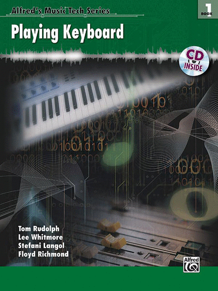 Alfred's MusicTech Series, Book 1: Playing Keyboard