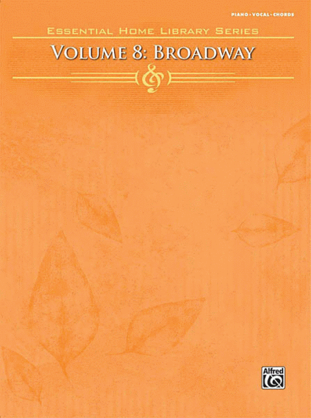 Essential Home Library - Volume 8 (Broadway)