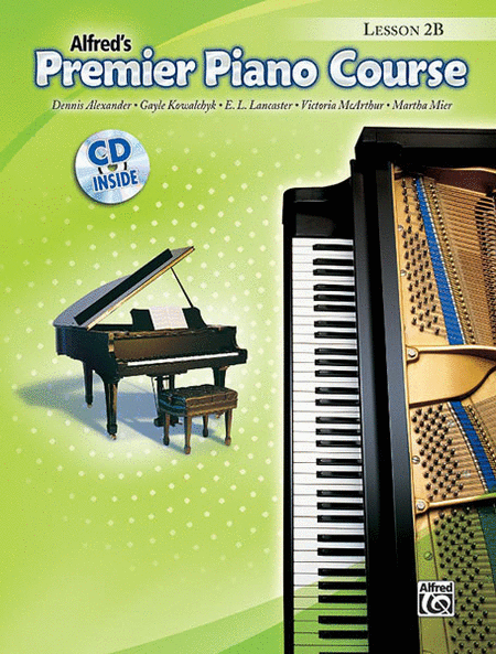 Alfred's Premier Piano Course: Lesson Book 2B