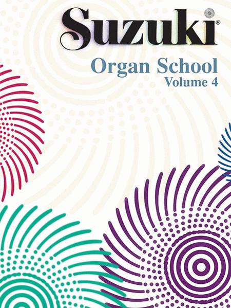 Suzuki Organ School, Volume 4