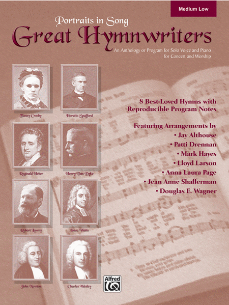 Great Hymn Writers (Portraits in Song) - Medium Low