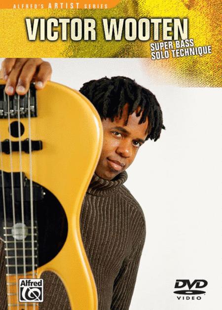 Victor Wooten -- Super Bass Solo Technique