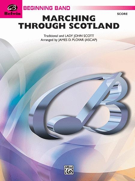 Marching Through Scotland