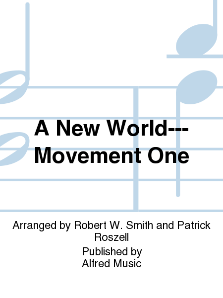 A New World---Movement One