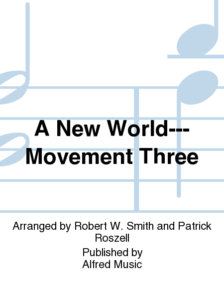 A New World---Movement Three