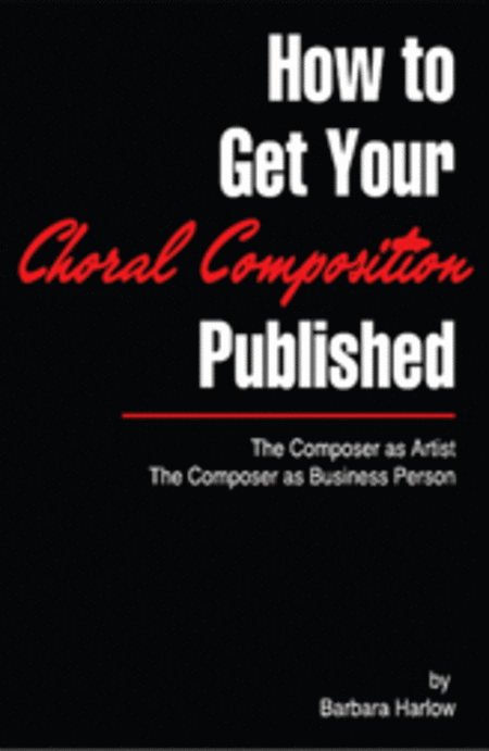 How to Get Your Choral Composition Published