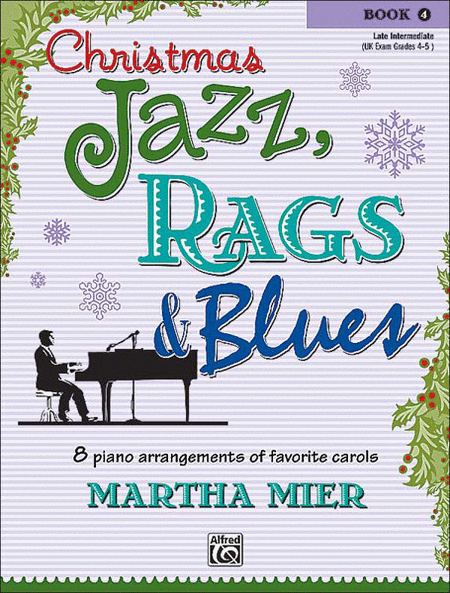 Christmas Jazz, Rags & Blues - Book 4