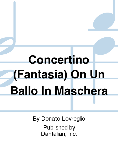 Concertino (Fantasia) On Un Ballo In Maschera