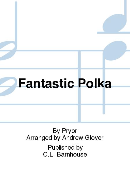 Fantastic Polka