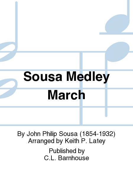 Sousa Medley March