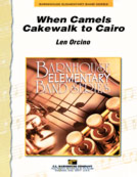 When Camels Cakewalk To Cairo