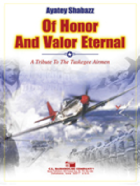 Of Honor and Valor Eternal