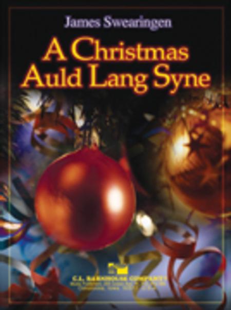 A Christmas Auld Lang Syne